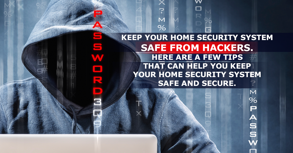 How-to-Protect-your-Home-Security-System-from-being-Hacked